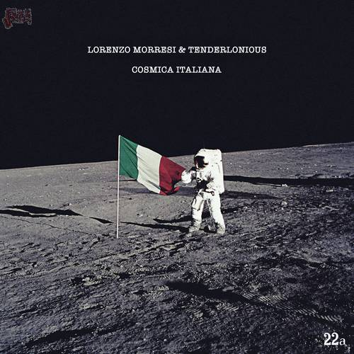 Cosmica Italiana - Lorenzo Morresi & Tenderlonious