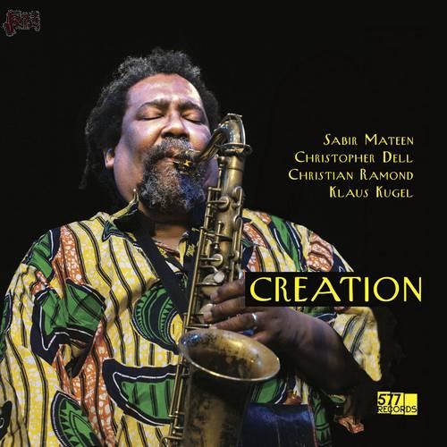 Creation - Sabir Mateen, Christopher Dell, Christian Ramond, Klaus Kugel