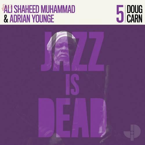 Doug Carn - Doug Carn, Ali Shaheed Muhammad, Adrian Younge