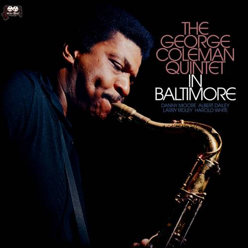 In Baltimore - The George Coleman Quintet