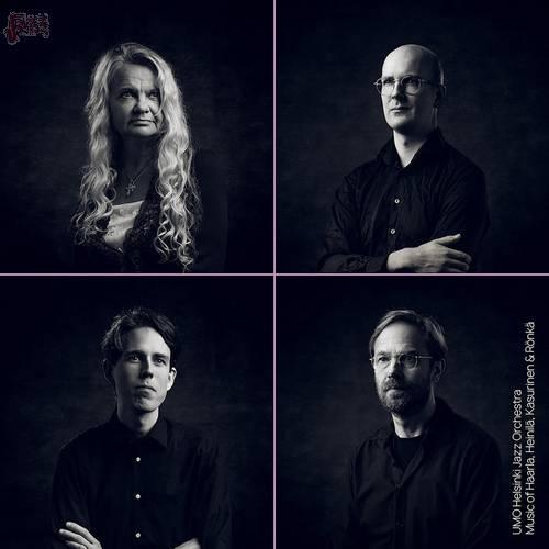 Music of Haarla, Heinilä, Kasurinen & Rönkä - UMO Helsinki Jazz Orchestra