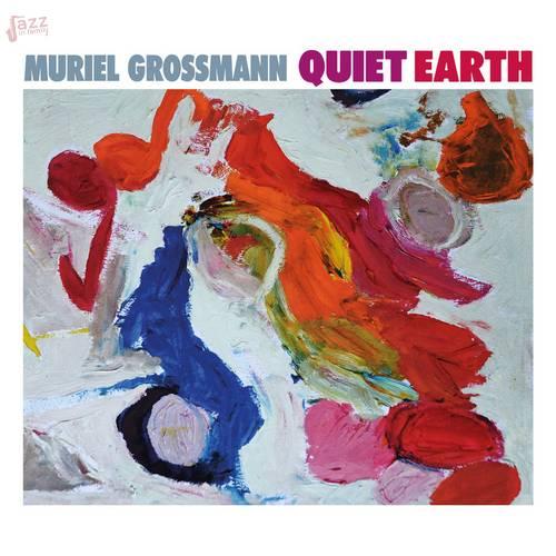 Quiet Earth - Muriel Grossmann