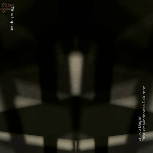 Time Lapses - Enrico Degani & Fabrizio Modonese Palumbo