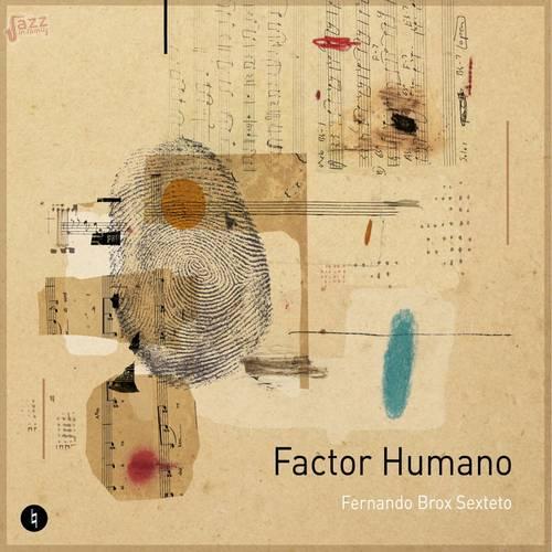 Factor Humano - Ferdinando Brox Sexteto