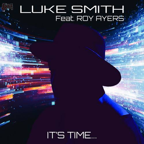 It's Time - Luke Smith feat. Roy Ayers