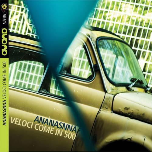 Veloci come in 500 - Ananasnna