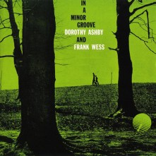 dorothy-ashby-and-frank-wess-in-a-minor-groove-1958