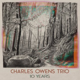 Charles Owens Trio, 10 Years