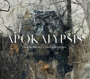 tiburtina-ensemble-and-david-doruzka-trio-apokalypsis