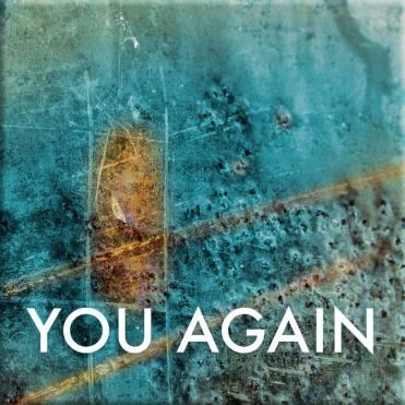 you again