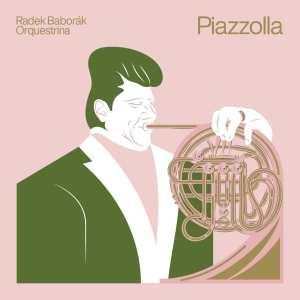Radek Baborák a jeho ORQUESTRINA nahráli piazzollovské album