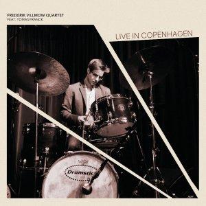 FREDERIK WILLMOW QUARTET: Live in Copenhagen