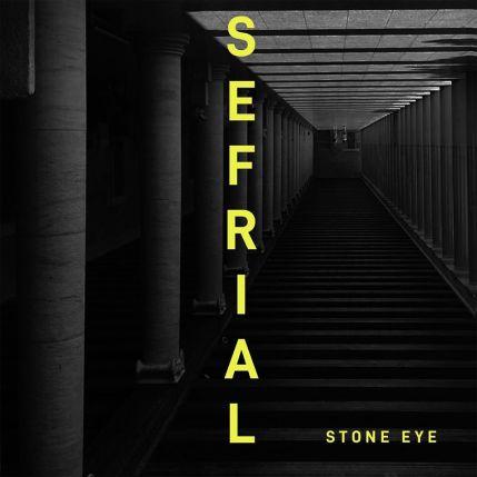 SEFRIAL: Stone Eye