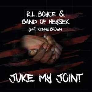 BAND OF HEYSEK: Juke My Joint