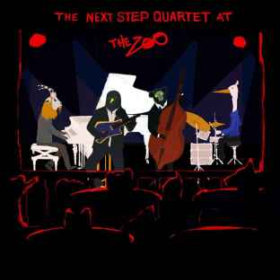 THE NEXT STEP QUARTET: At the ZOO
