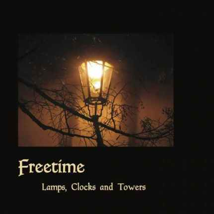 FREETIME: Lamps, Clocks and Towers