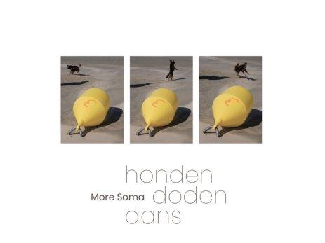 MORE SOMA: Hondendodendans