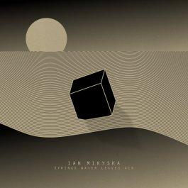 Ian Mikyska - Strings, Water, Leaves, Air