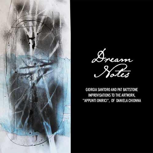 Pat Battstone & Giorgia Santoro - Dream Notes