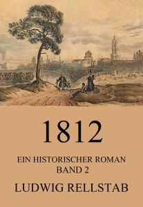 1812 - Ein historischer Roman, Band 2