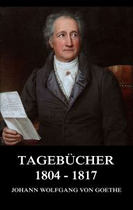Tagebücher 1804 - 1817