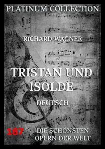 Tristan und Isolde