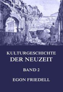 Kulturgeschichte der Neuzeit Band 2