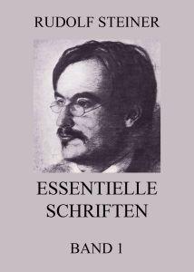 Essentielle Schriften Band 1