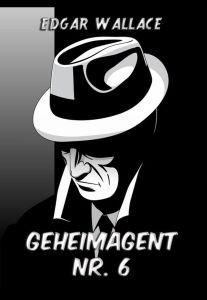 Geheimagent Nr. 6