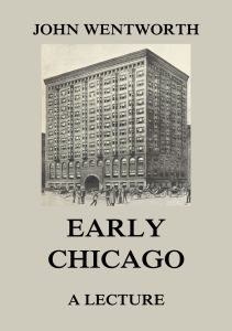 Early Chicago - A Lecture