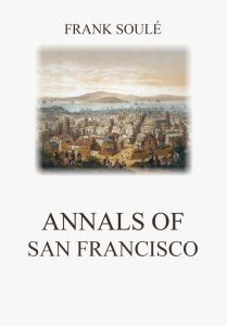 Annals of San Francisco