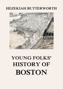Young Folks' History of Boston