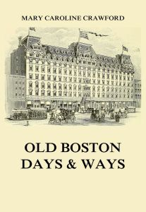 Old Boston Days & Ways