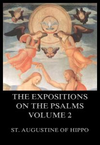 The Expositions On The Psalms Volume 2