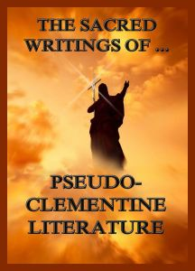 The Sacred Writings of Pseudo-Clementine Literature