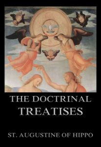 The Doctrinal Treatises