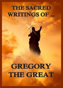 The Sacred Writings of Gregory the Great