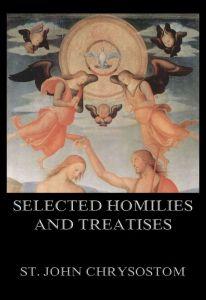 Selected Homilies & Treatises