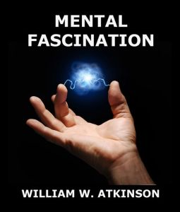 Mental Fascination