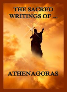 The Sacred Writings of Athenagoras