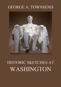 Historic Sketches At Washington