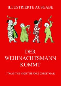 Der Weihnachtsmann kommt (Deutsche Neuübersetzung)