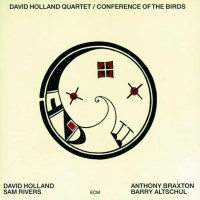 Dave Holland Quartet: Conference of the Birds