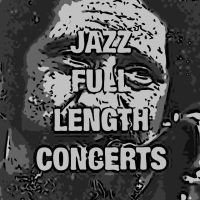 JAZZ CONCERTS full length