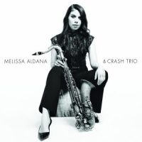 REPLAY: MELISSA ALDANA & Crash Trio