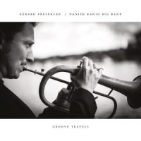 GERARD PRESENCER & DANISH RADIO BIG BAND » Groove Travels