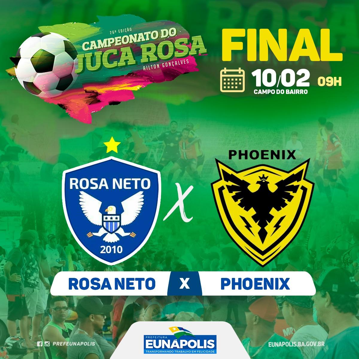 a101dc0b14 FUTEBOL – Rosa Neto e Phoenix prometem final eletrizante neste domingo (10 02)  no Juca Rosa