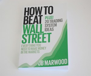 How to Beat Wall Street stock market book by JB Marwood