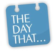 The Day That…