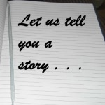 Let Us Tell You A Story: Part 8